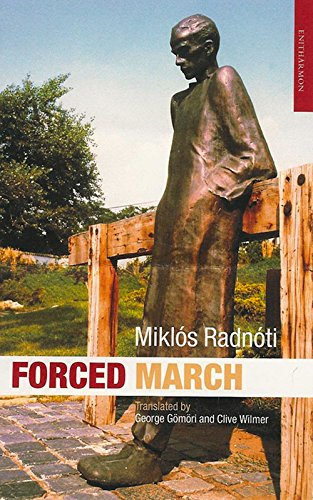 Forced March By Clive Wilmer
