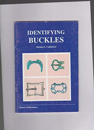 Identifying Buckles By Michael J. Cuddeford