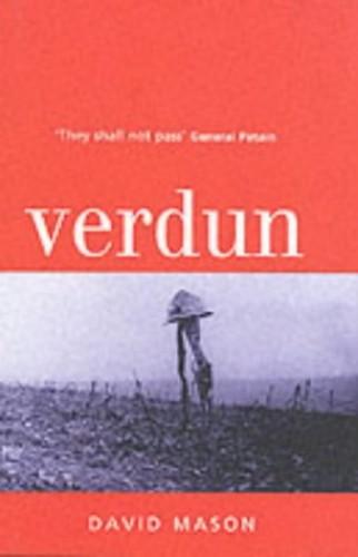 Great Battles: Verdun By David Mason