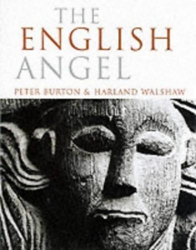 The English Angel by Peter Burton