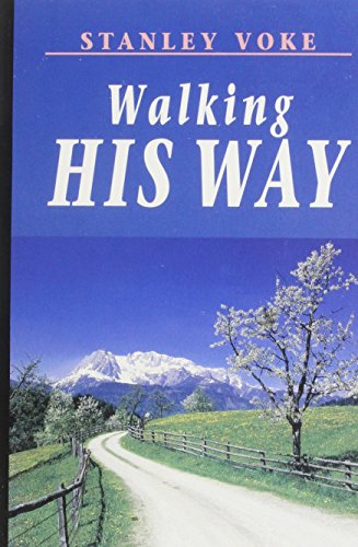 Walking His Way By Stanley Voke