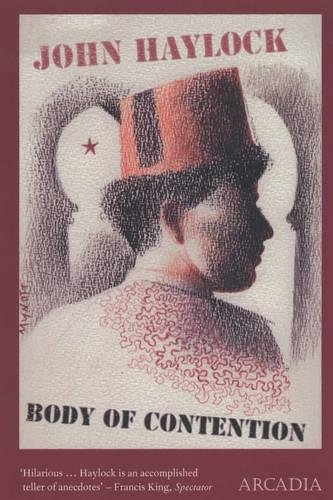 Body of Contention By John Haylock
