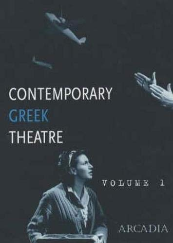 Contemporary Greek Theatre: v. 1 By Edited by Theatre Lab. Co. Ebs