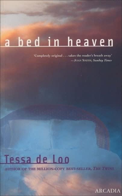 A Bed in Heaven By Tessa de Loo