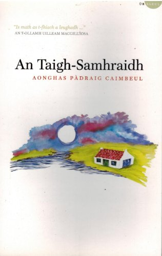 An Taigh-Samhraidh By Angus Peter Campbell