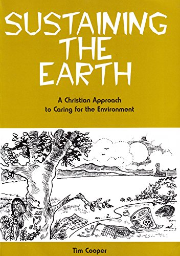 Sustaining the Earth By Tim Cooper