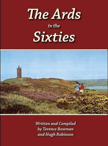 The Ards in the Sixties By Terence Bowman