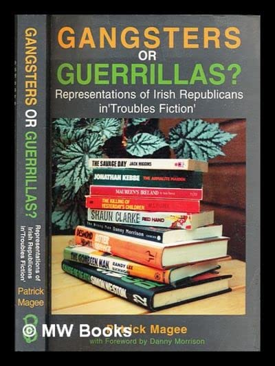Gangsters or Guerrillas? By Patrick Magee