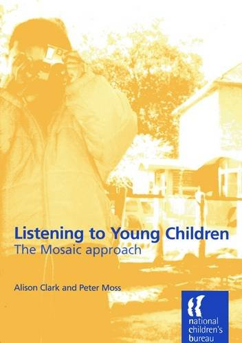 Listening to Young Children: The Mosaic Approach By Alison Clark