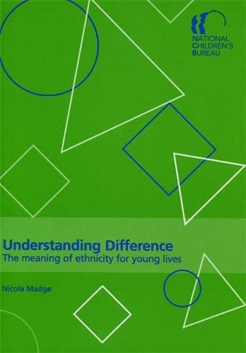 Understanding Difference By Nicola Madge