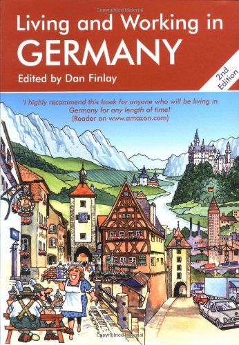 Living and Working in Germany By Nick Daws