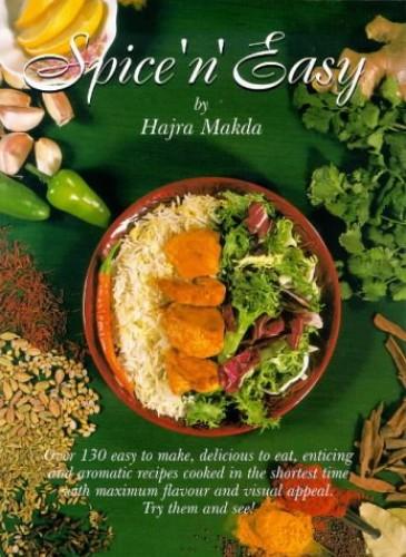 Spice 'n' Easy By Hajra Makda