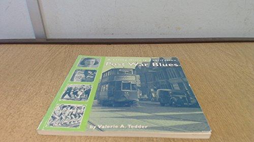 Post War Blues By Valerie Tedder