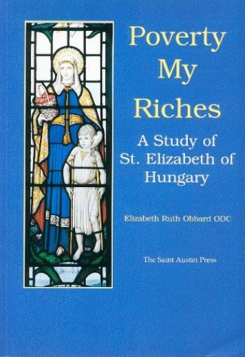 Poverty My Riches By Elizabeth Ruth Obbard