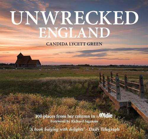 Unwrecked England by Candida Lycett Green