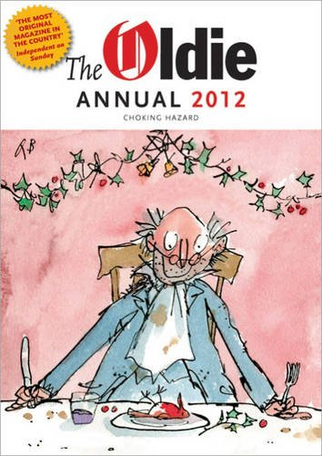 The Oldie Annual: 2012 by Richard Ingrams