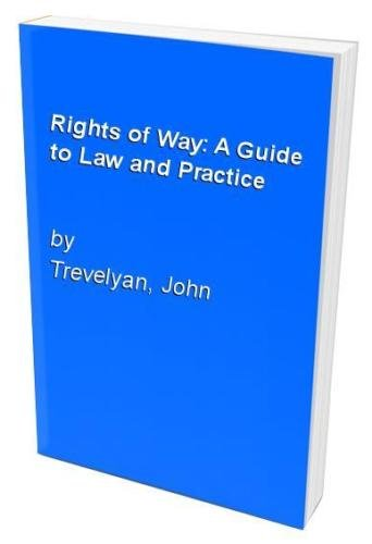 Rights of Way: A Guide to Law and Practice By Paul Clayden