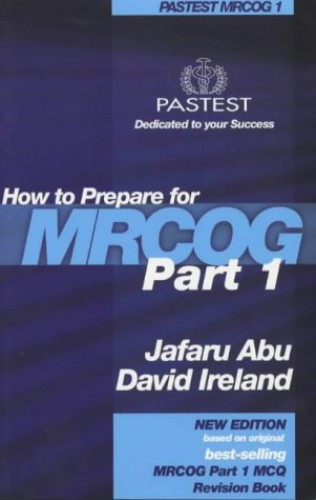 How to Prepare for MRCOG Part 1 By Jafaru Abu