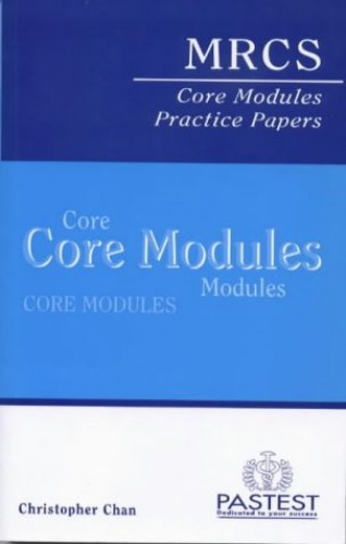 MRCS Core Modules Practice Papers By Chris Chan