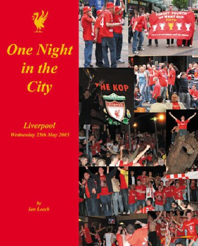 One Night in the City: Liverpool - Wednesday 25th May 2005 (Countyvise) By Ian Leech