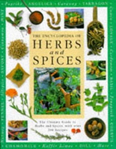 Herbs and Spices Encyclopaedia By Bettina Rheims