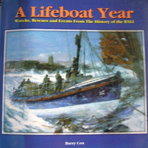 A Lifeboat Year By Barry Cox