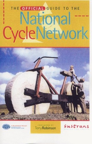 The Official Guide to the National Cycle Network By Nick Cotton