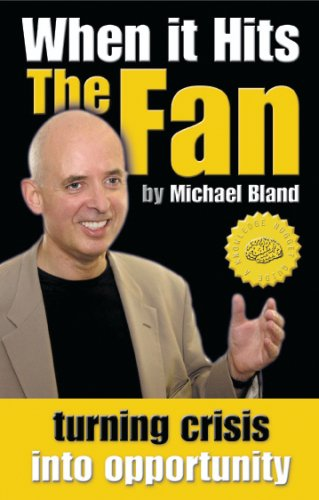 When It Hits the Fan By Michael Bland