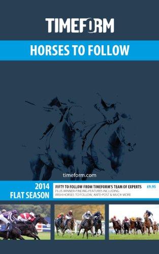 Timeform Horses to Follow 2014 Flat By Timeform