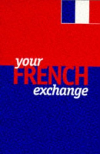 Your French Exchange By Helen Harrison