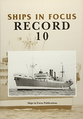Ships in Focus Record 10 By Ships in Focus Publications