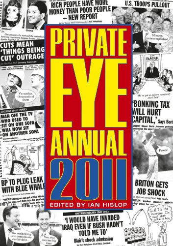 Private Eye Annual 2011 (Annuals) By Ian Hislop
