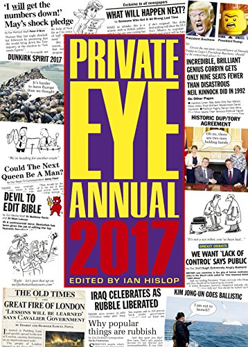 Private Eye Annual: 2017 by Ian Hislop