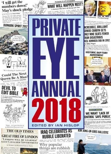 Private Eye Annual 2018 (Annuals 2018) By Edited by Ian Hislop