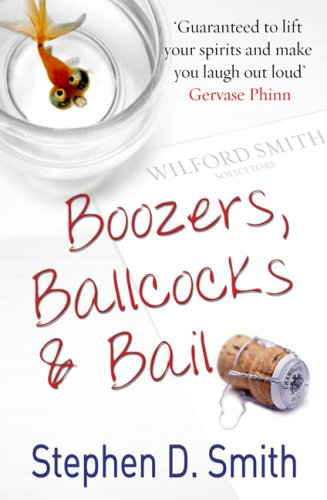 Boozers, Ballcocks and Bail By Stephen D. Smith