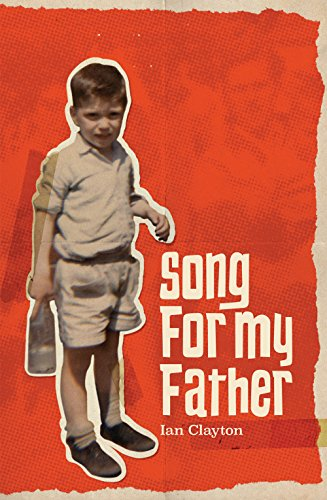 Song for My Father By Ian Clayton