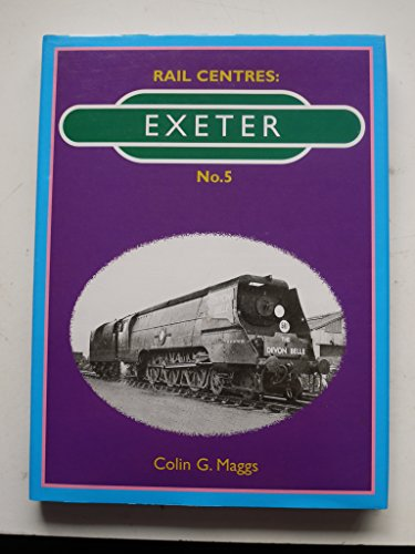 Rail Centres By Colin G. Maggs
