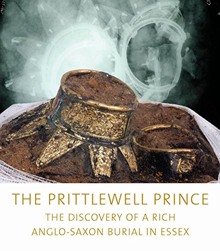 The Prittlewell Prince By Sue Hirst