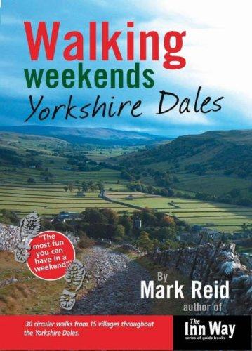 Walking Weekends By Mark Reid