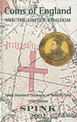 Spink's Standard Catalogue of British Coins 2002: Coins of England By Seaby