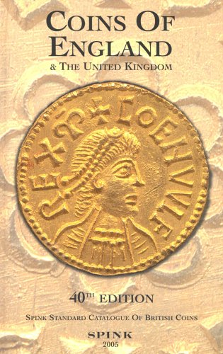 Coins of England and the United Kingdom: Standard Catalogue of British Coins (Standard Catalogue Brit Coins) By Graham M. Kitchen
