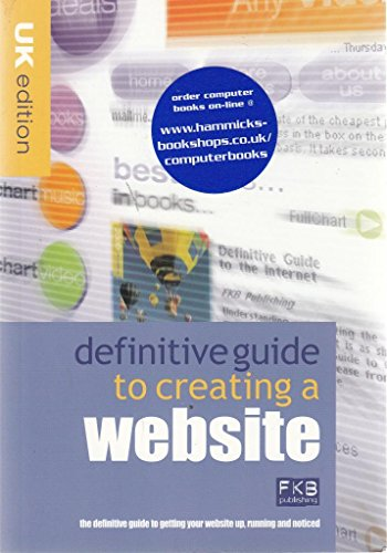 A Definitive Guide to Website Design By Fkb Publishing
