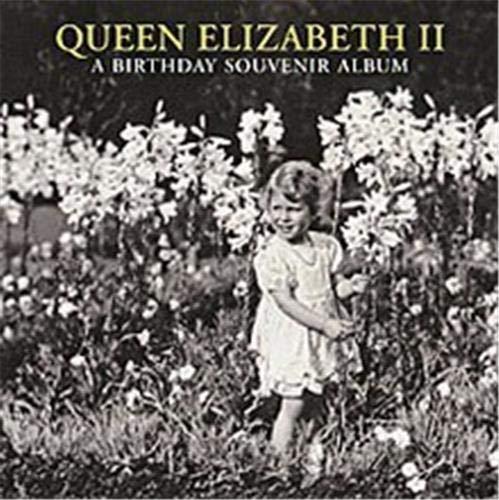 Queen Elizabeth II: A Birthday Souven By Jane Roberts