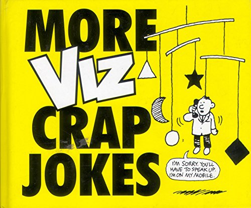 "More Crap Jokes By ""Viz"" Magazine"