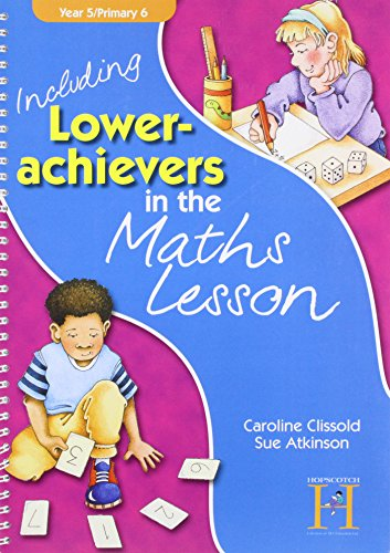 Including Lower Achievers in the Maths Lesson Year 5 By Sue Atkinson