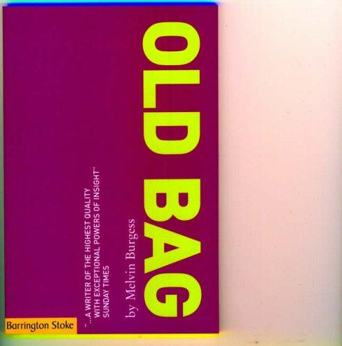 Old Bag By Melvin Burgess