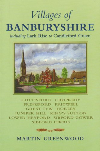 Villages of Banburyshire By Martin Greenwood