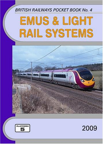 EMUs and Light Rail Systems By Peter Fox