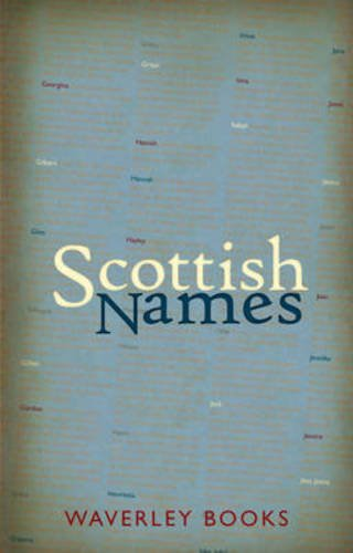 Scottish Names By George McKay