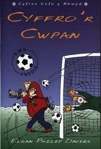 Cyfres Cefn y Rhwyd: Cyffro'r Cwpan By Elgan Philip Davies